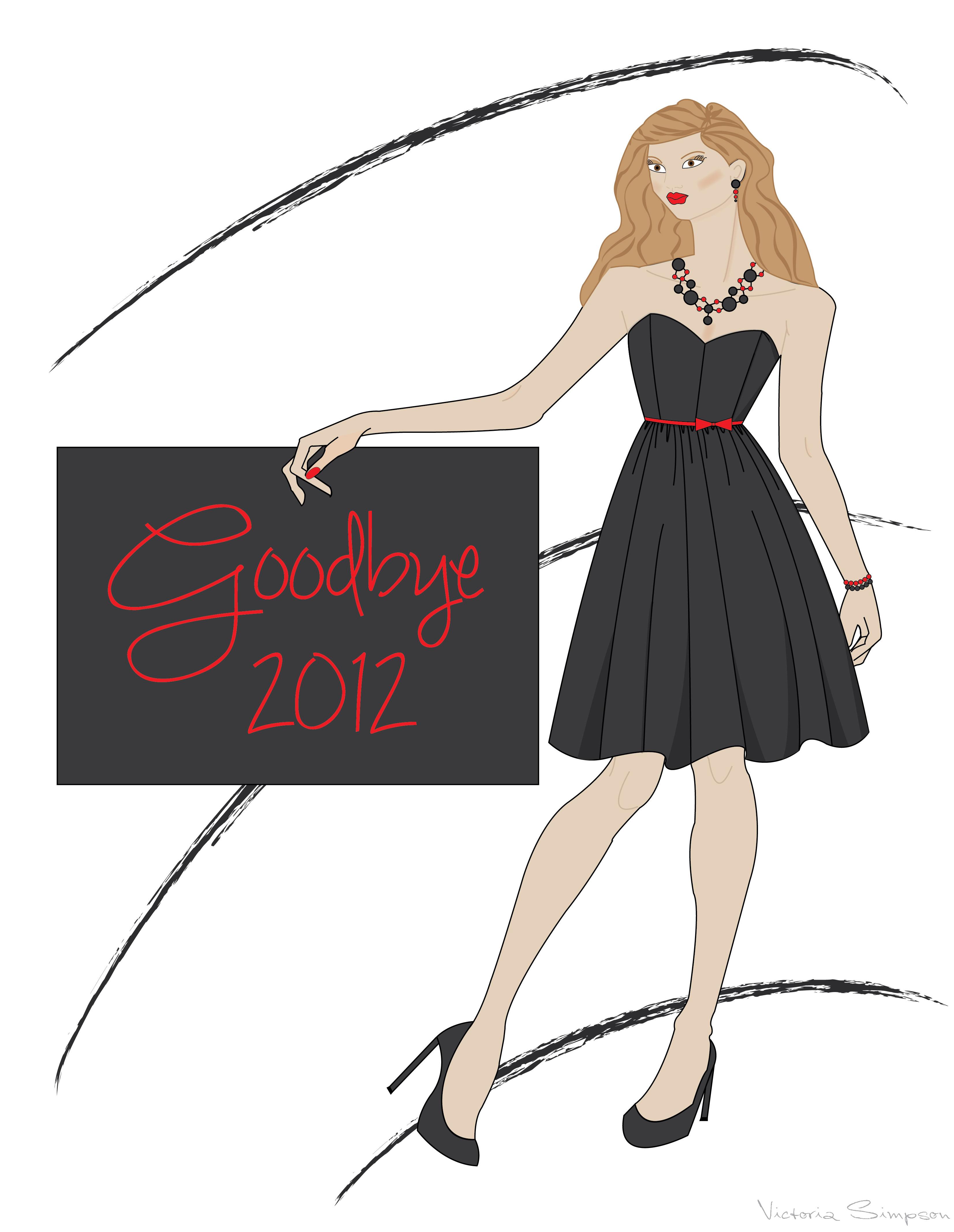 Goodbye 2012 – Fashion Illustration by Victoria Simpson
