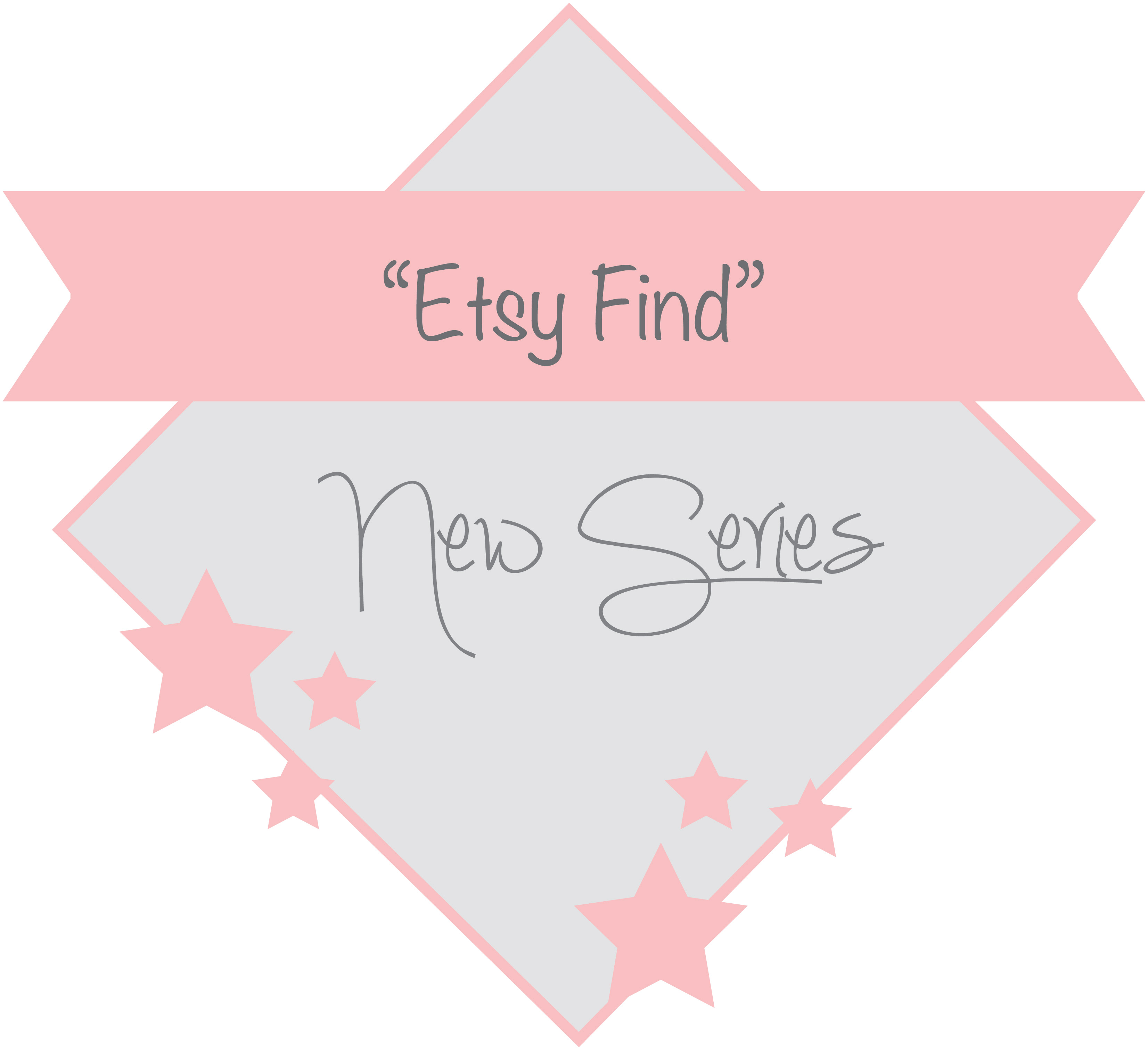 """New Series: """"Etsy Find"""""""