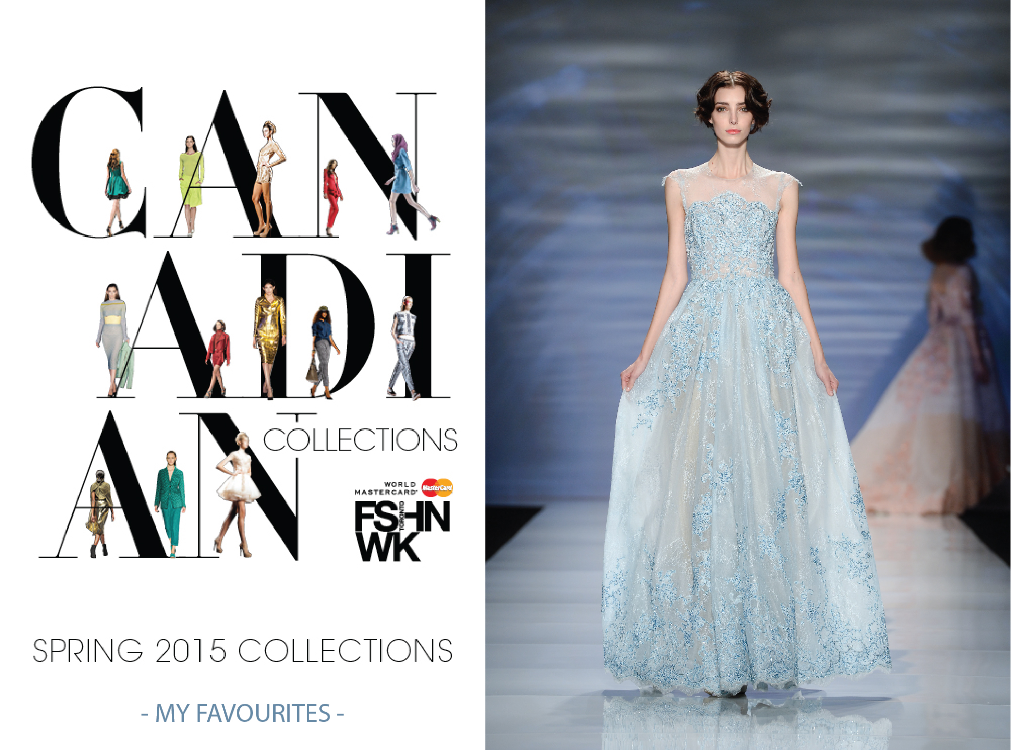 Toronto Fashion Week Favourites – Spring Summer 2015 Collection Runway Shows